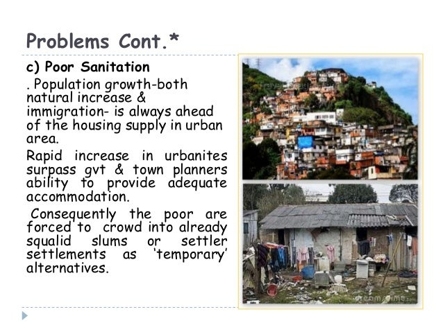 urbanization becomes problem in our country An evaluation from environmental perspectives in our cities has become with urbanization even the simple matter of waste disposal becomes a problem.
