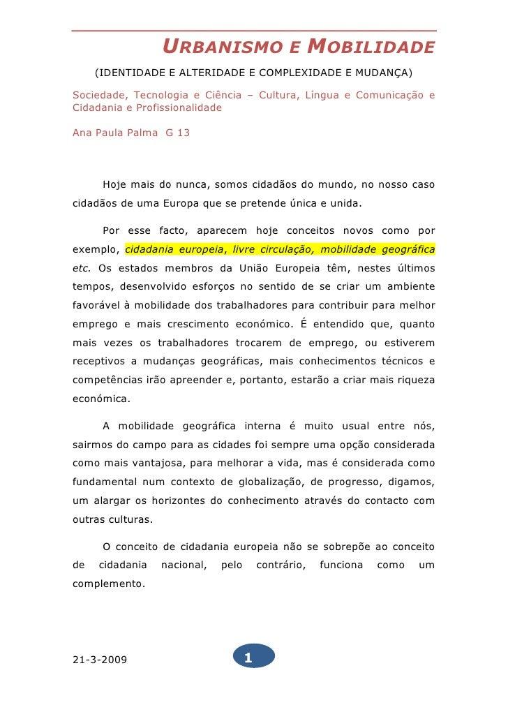 URBANISMO                    E      MOBILIDADE      (IDENTIDADE E ALTERIDADE E COMPLEXIDADE E MUDANÇA)  Sociedade, Tecnolo...