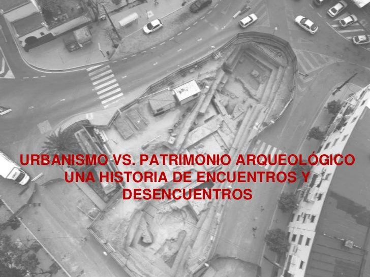 Urbanismo vs patrimonio