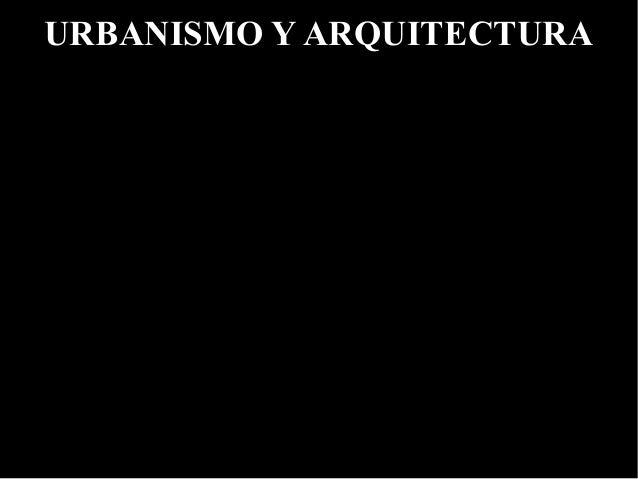 URBANISMO Y ARQUITECTURA