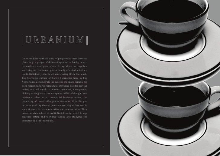 Urbanium - Local Livingroom of the Neo-traditional Neighbourhood