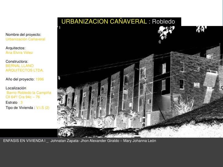 Urbanizacion CañAveral