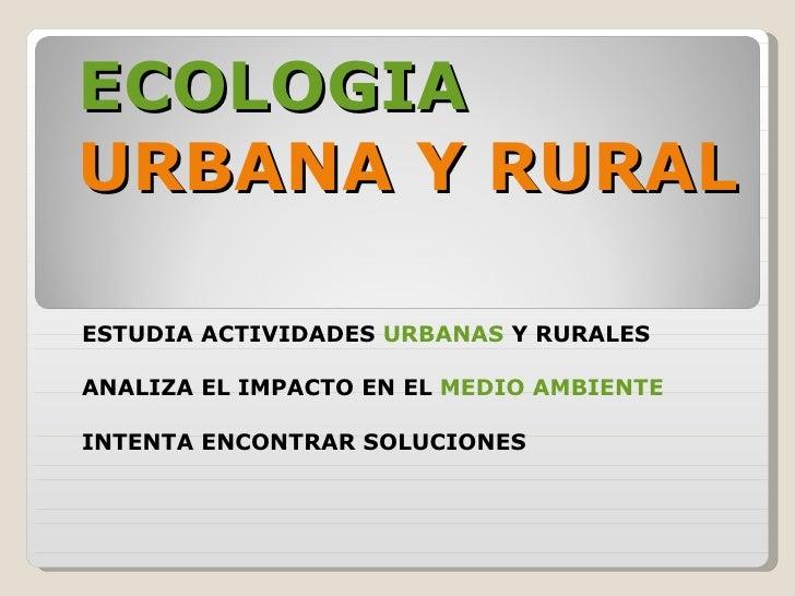 Urbanizacion y ecologia