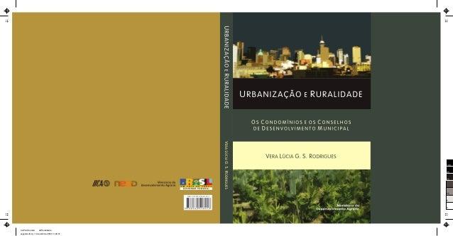 Urbanização e Ruralidade - Os Condomínios e os Conselhos de desenvolvimento Municipal