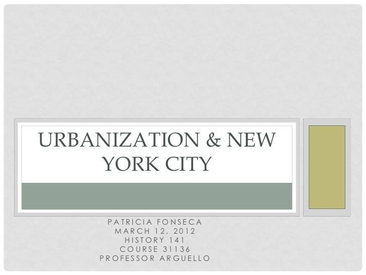 Urbanization & New York City