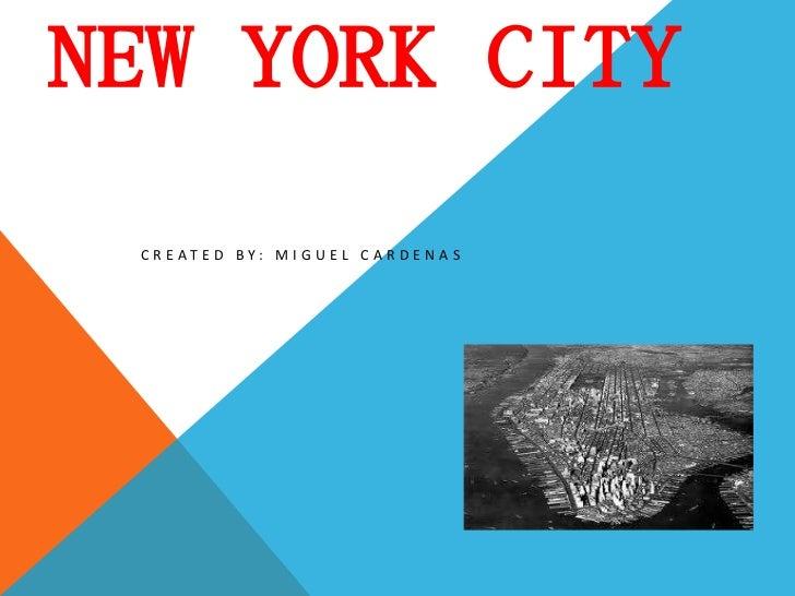 Urbanization & New York City by Miguel Cardena