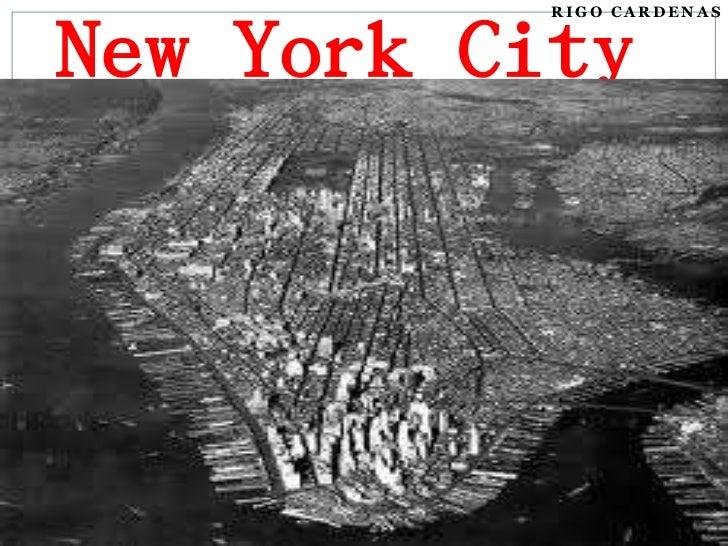 New York City<br />Rigo Cardenas<br />