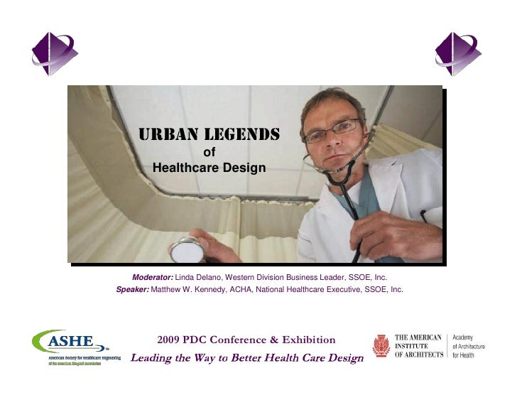 Urban Legends Of Healthcare Design