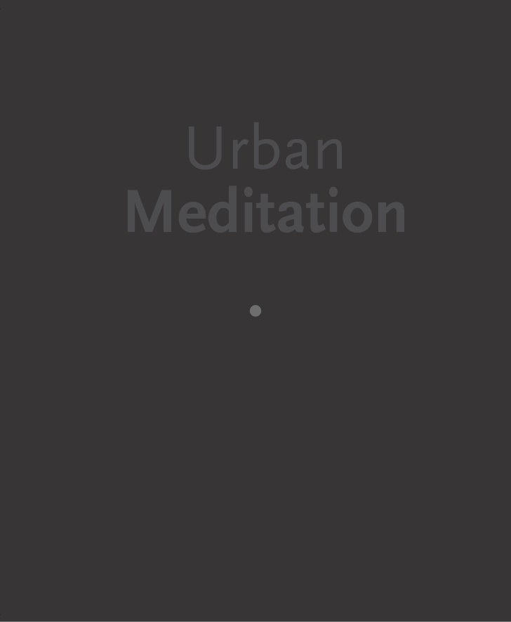 Brochure of Urban Meditation