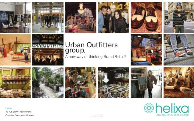 Urban Outfitters                             group,                             A new way of thinking Brand Retail?Helixa1...