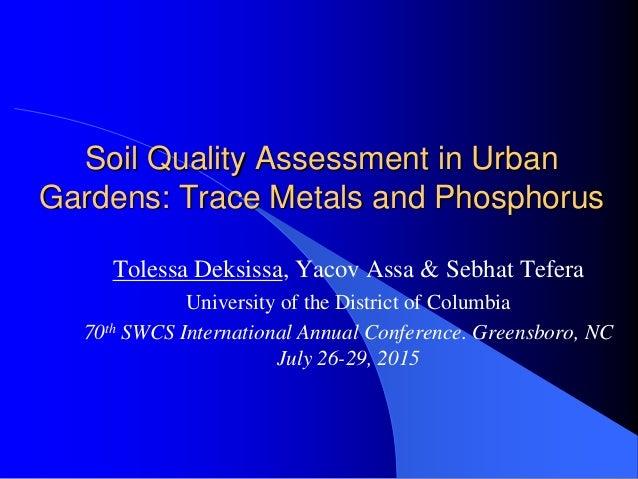 Soil quality assessment in urban gardening deksissa for Soil quality