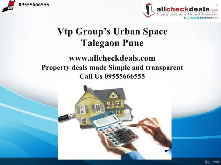 Urban Space by VTP Group NIBM Road Pune- Call 09555666555