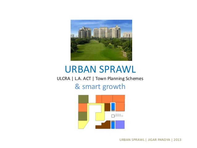 Urban sprawl in india and smart growth model