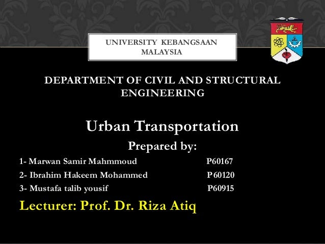UNIVERSITY KEBANGSAAN                        MALAYSIA     DEPARTMENT OF CIVIL AND STRUCTURAL               ENGINEERING    ...