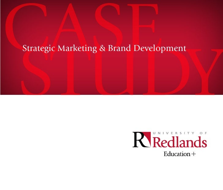 University of Redlands: Marketing Case Study