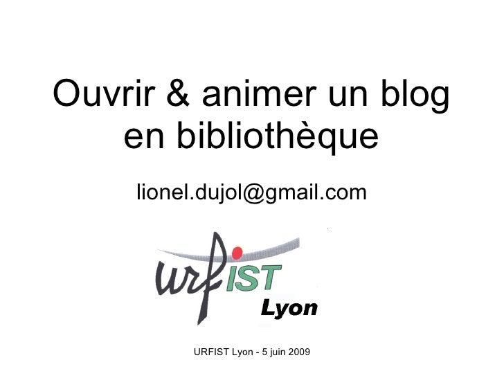 Ouvrir & animer un blog en bibliothèque [email_address]