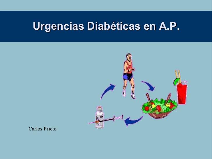 Urgencias Diabéticas en A.P. Carlos Prieto