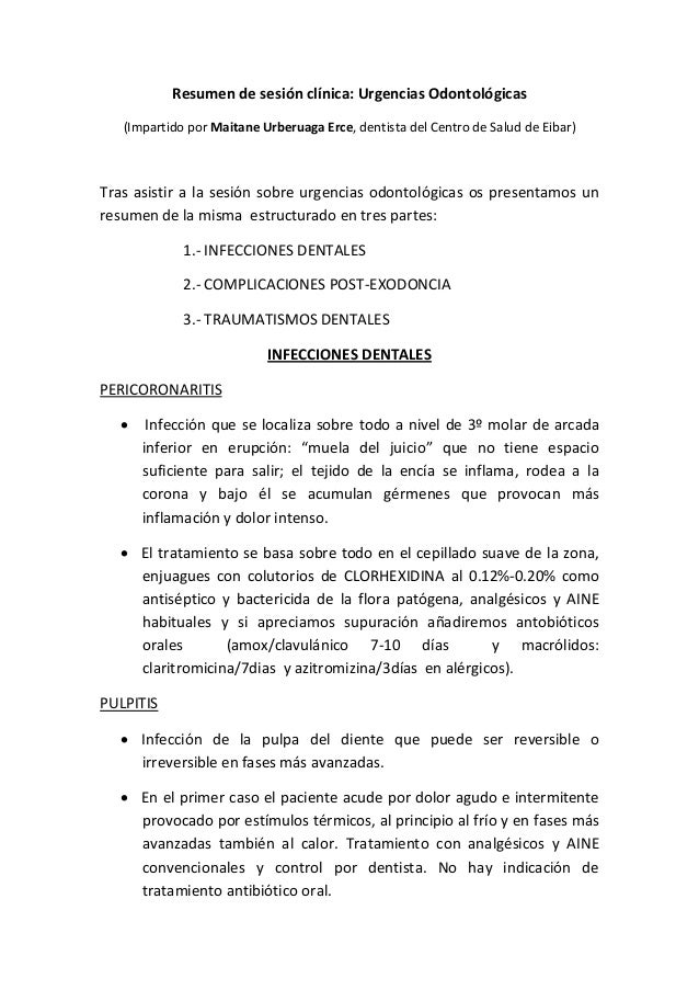 Resumen de sesión clínica: Urgencias Odontológicas (Impartido por Maitane Urberuaga Erce, dentista del Centro de Salud de ...