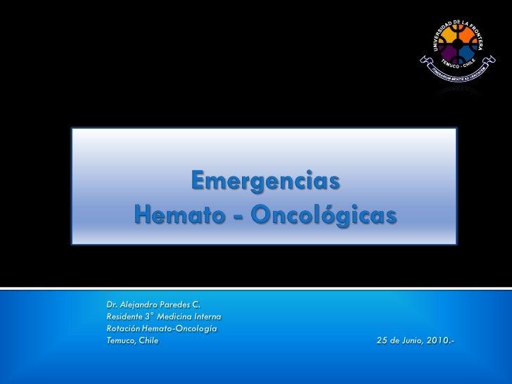 Urgencias en Hematología  y Oncología
