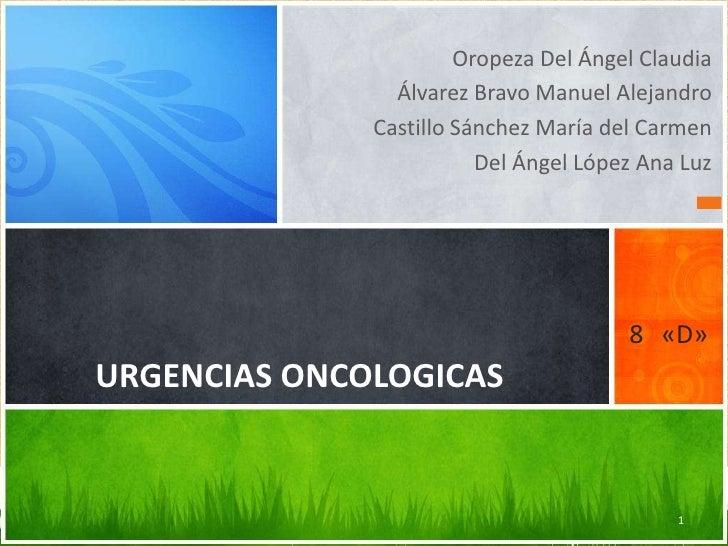Oropeza Del Ángel Claudia<br />Álvarez Bravo Manuel Alejandro<br />Castillo Sánchez María del Carmen<br />Del Ángel López ...