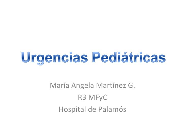 María Angela Martínez G.       R3 MFyC Hospital de Palamós