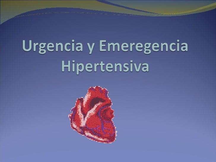 Urgencia y emergencias hipertensivas