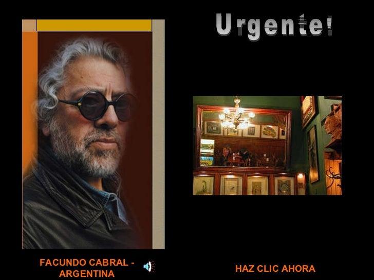 Urgente!  FACUNDO CABRAL - ARGENTINA HAZ CLIC AHORA