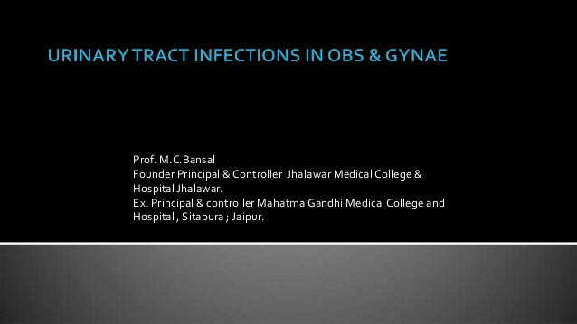 Prof. M.C.BansalFounder Principal & Controller Jhalawar Medical College &Hospital Jhalawar.Ex. Principal & controller Maha...