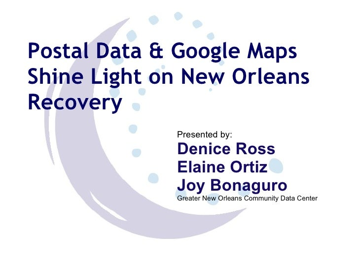 Postal Data & Google Maps Shine Light on New Orleans Recovery