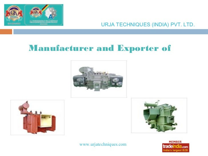 URJA TECHNIQUES (INDIA) PVT. LTD.Manufacturer and Exporter of         www.urjatechniques.com                 roto1234