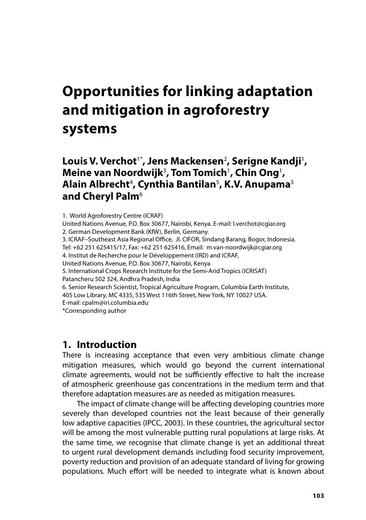 Opportunities for linking adaptationand mitigation in agroforestrysystemsLouis V. Verchot1*, Jens Mackensen2, Serigne Kand...