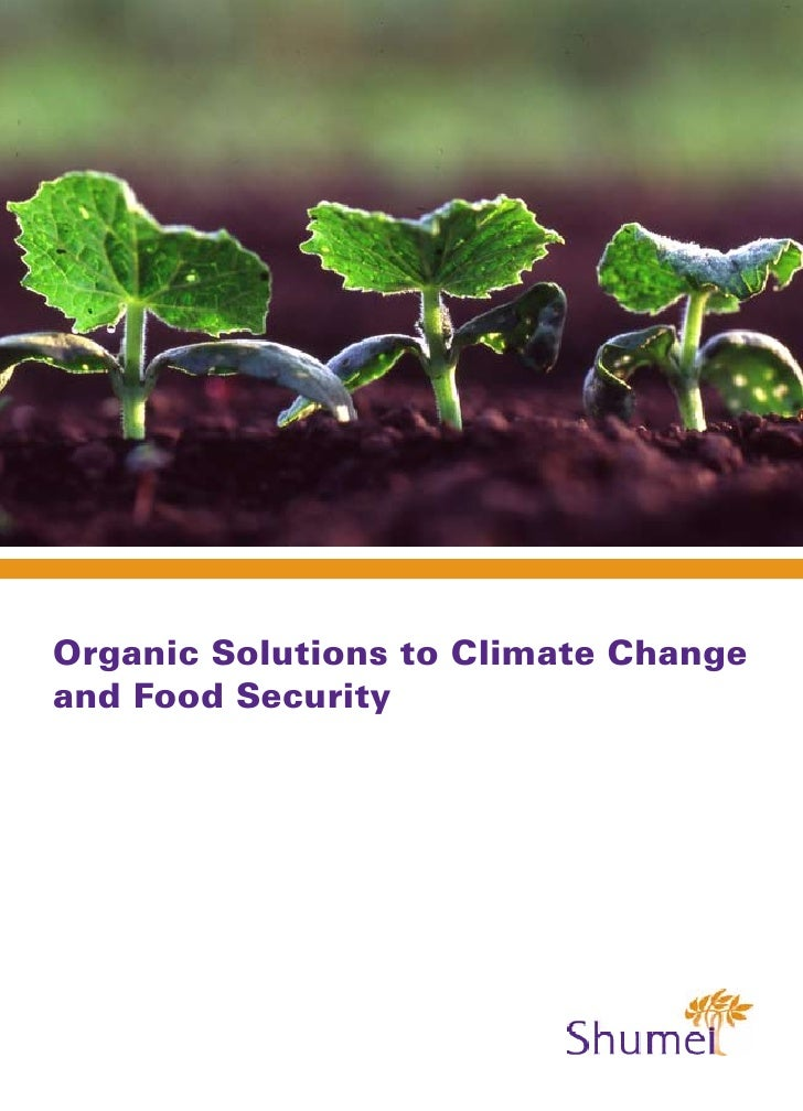 Organic Solutions to Global Warming and Food Security