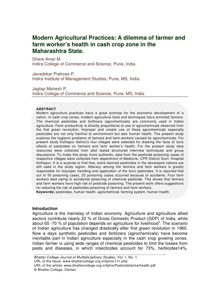 Modern Agricultural Practices: A dilemma of farmer andfarm worker's health in cash crop zone in theMaharashtra State.Dhere...