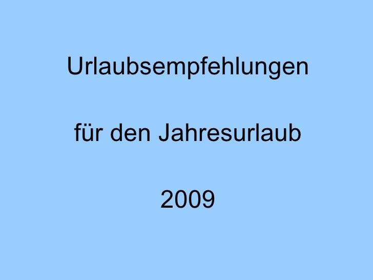Urlaub 2009