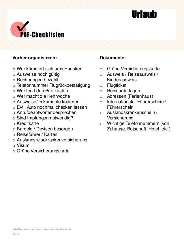 Alle Rechte vorbehalten. www.pdf-checklisten.de 2012 Urlaub Vorher organisieren: o Wer kümmert sich ums Haustier o Ausweis...