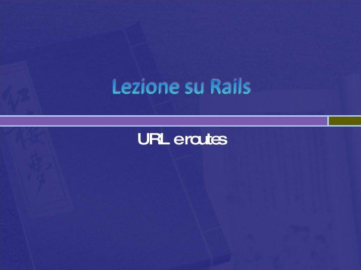 Url Routes Rails