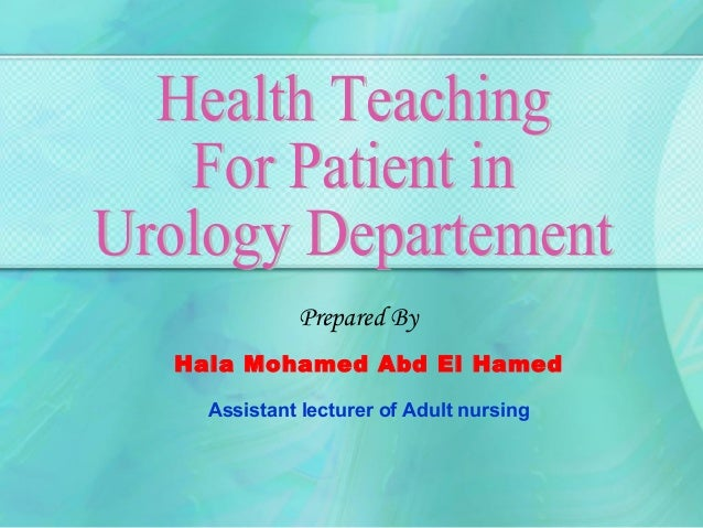 Prepared ByHala Mohamed Abd El Hamed  Assistant lecturer of Adult nursing