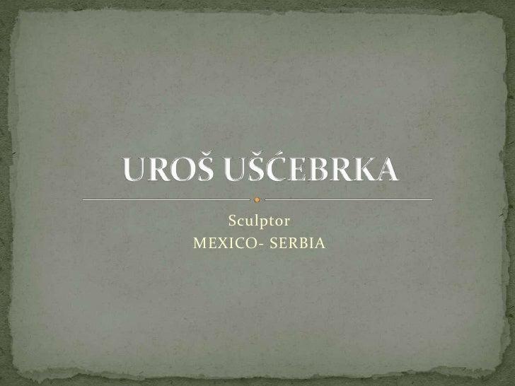 Uros Uscebrka Artwork&Projects