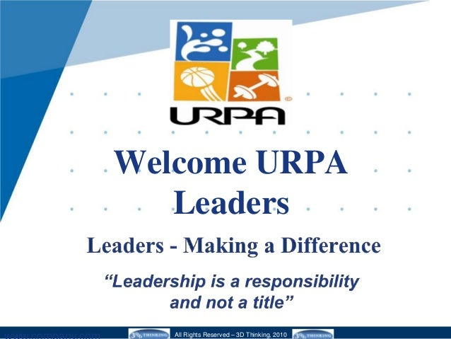 Welcome URPA Leaders All Rights Reserved – 3D Thinking, 2010