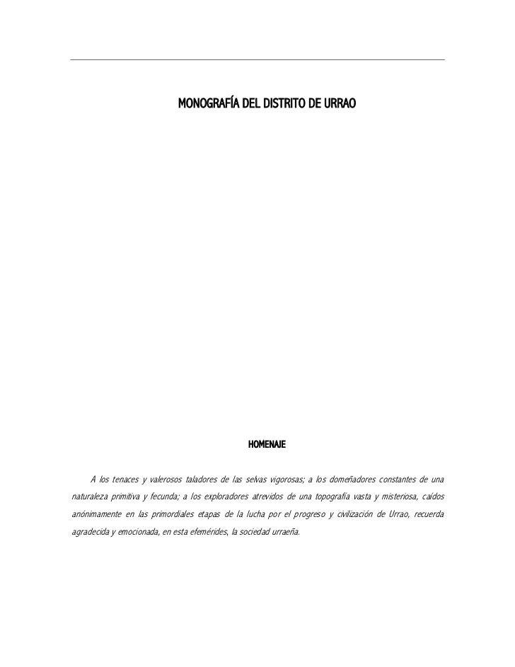 MONOGRAFÍA DEL DISTRITO DE URRAO                                                  HOMENAJE     A los tenaces y valerosos t...