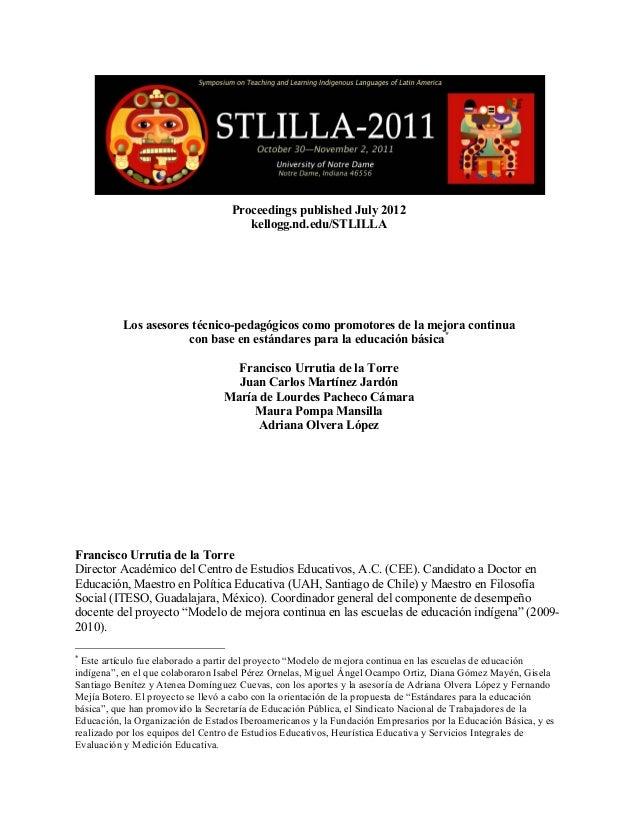 Proceedings published July 2012 kellogg.nd.edu/STLILLA  Los asesores técnico-pedagógicos como promotores de la mejora c...