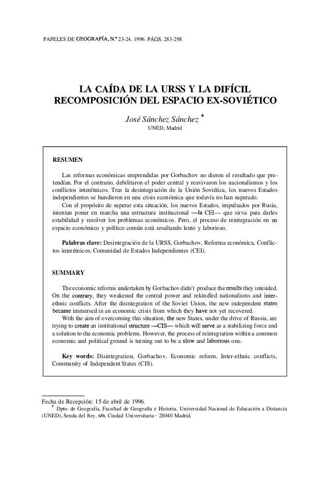 """PAPELES DE GEOGRAFÍA, N."""" 23-24. 1996. PÁGS. 283-298LA CAÍDADE LA URSS Y LA DIFÍCILRECOMPOSICIÓNDEL ESPACIO EX-SOVIÉTICOJo..."""