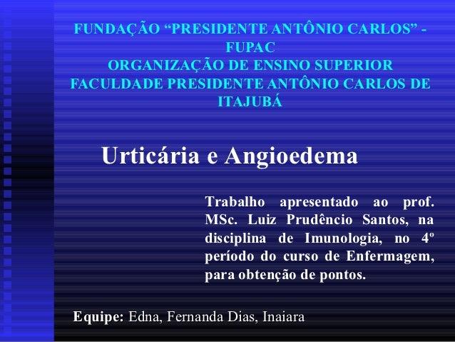 """FUNDAÇÃO """"PRESIDENTE ANTÔNIO CARLOS"""" -                 FUPAC    ORGANIZAÇÃO DE ENSINO SUPERIORFACULDADE PRESIDENTE ANTÔNIO..."""