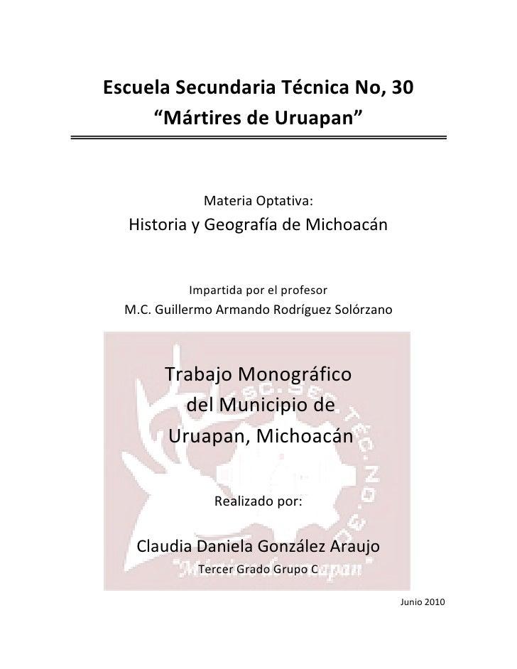 """Escuela Secundaria Técnica No, 30      """"Mártires de Uruapan""""                 Materia Optativa:   Historia y Geografía de M..."""