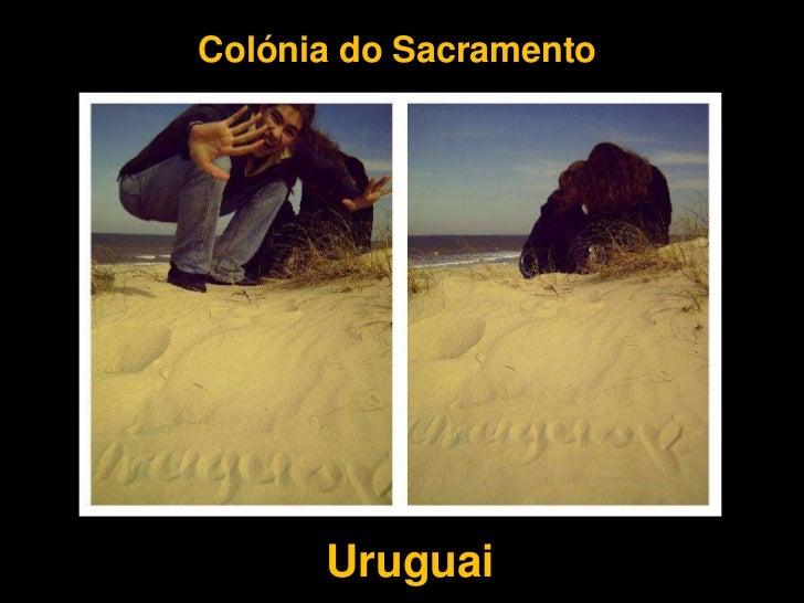 Colónia do Sacramento      Uruguai