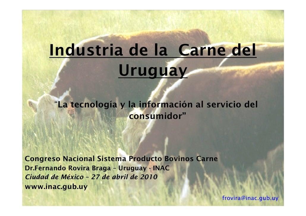 """Industria de la Carne del               Uruguay         """"La tecnología y la información al servicio del                   ..."""