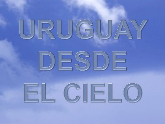 Uruguaydesdeelcielo(Pp Tminimizer)