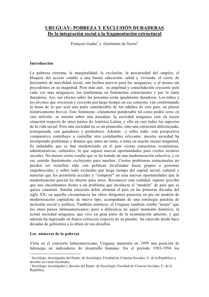 URUGUAY: POBREZA Y EXCLUSIÓN DURADERAS           De la integración social a la fragmentación estructural                  ...
