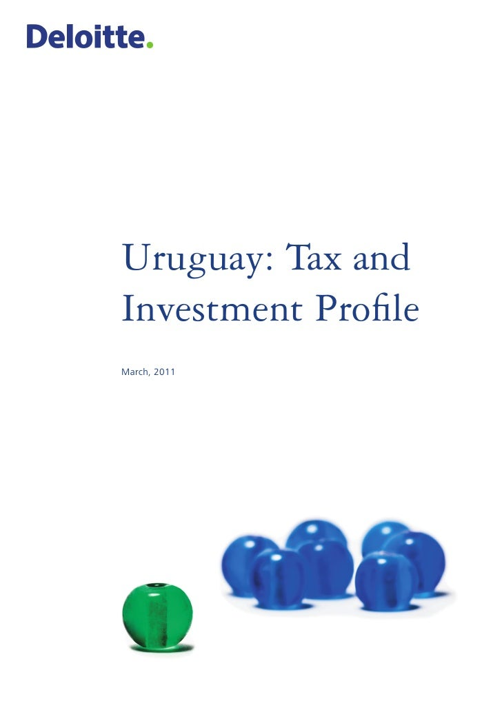 Uruguay: Tax andInvestment ProfileMarch, 2011