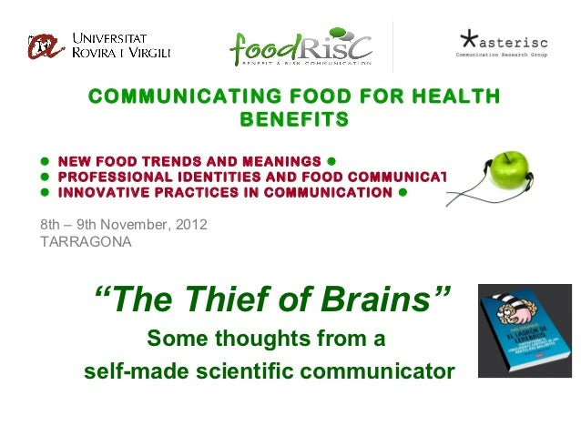 COMMUNICATING FOOD FOR HEALTH                BENEFITS NEW FOOD TRENDS AND MEANINGS  PROFESSIONAL IDENTITIES AND FOOD CO...